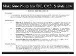 make sure policy has tjc cms state law