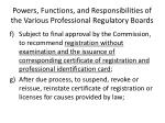 powers functions and responsibilities of the various professional regulatory boards5
