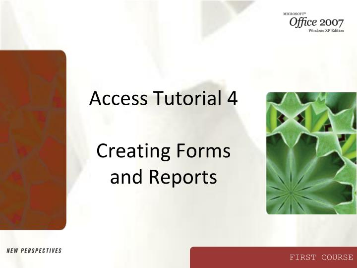 access tutorial 4 creating forms and reports n.