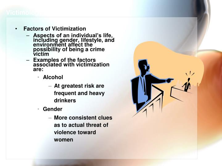 Victimology and Victims of Crime