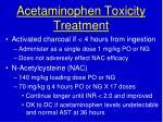 acetaminophen toxicity treatment