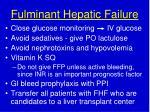 fulminant hepatic failure1