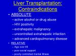 liver transplantation contraindications