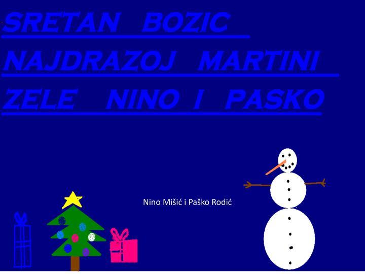 Nino Mišić i Paško