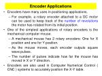 encoder applications