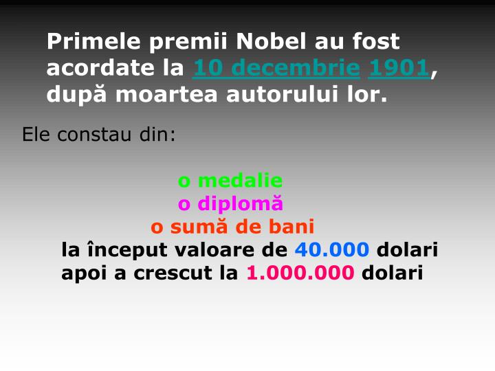 Primele premii Nobel au fost acordate la