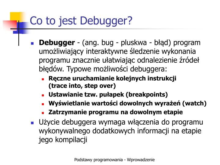 Co to jest Debugger?