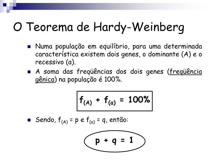 O Teorema de Hardy-Weinberg