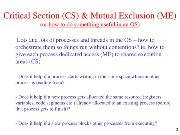Critical section cs mutual exclusion me or how to do something useful in an os