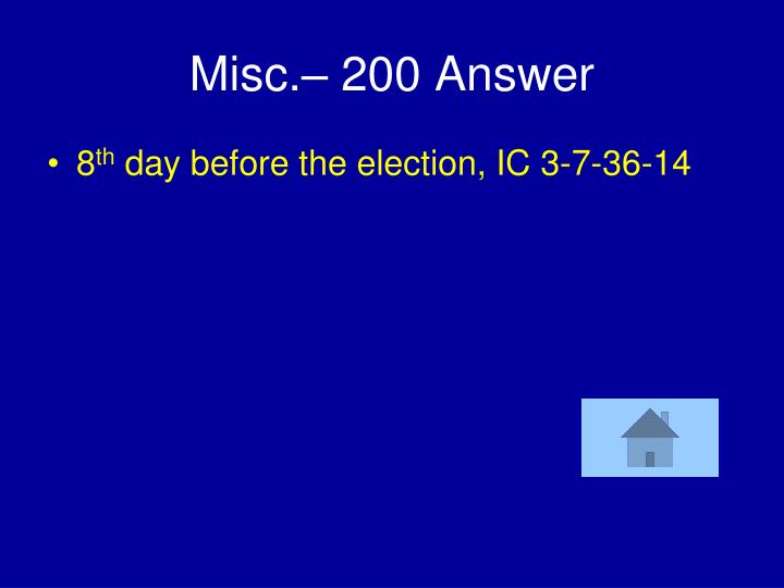 Misc.– 200 Answer