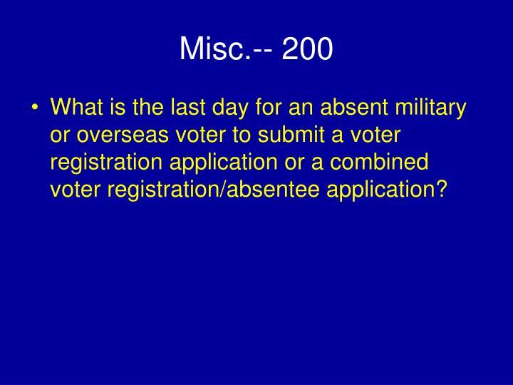 Misc.-- 200