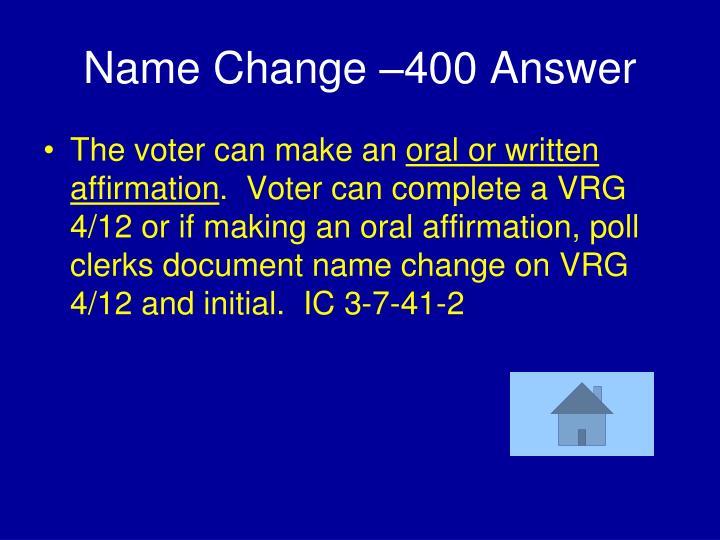 Name Change –400 Answer