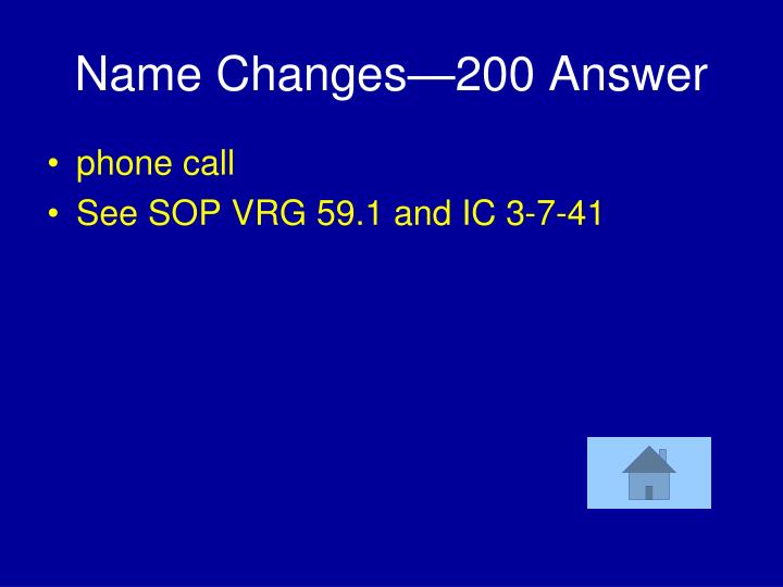 Name Changes—200 Answer