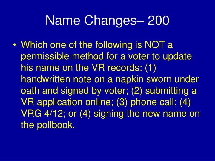 Name Changes– 200