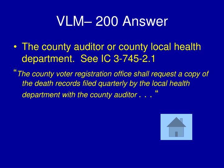 VLM– 200 Answer