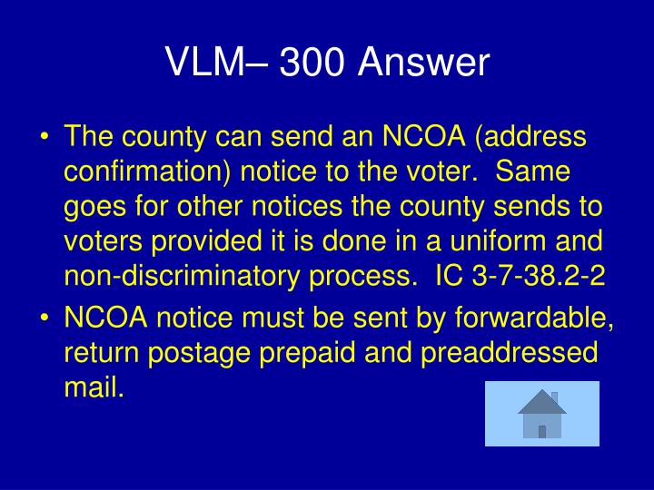 VLM– 300 Answer