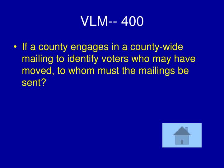VLM-- 400