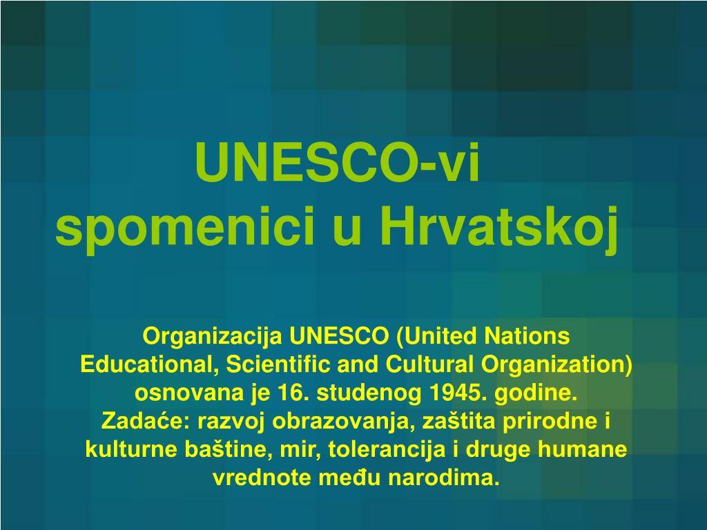 Ppt Unesco Vi Spomenici U Hrvatskoj Powerpoint Presentation