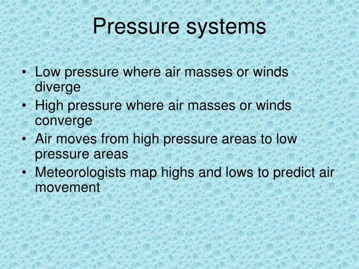 Pressure systems