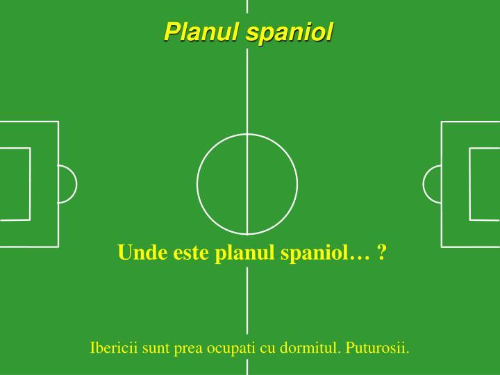 Planul spaniol