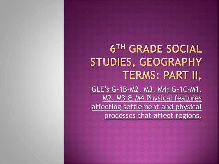 6 th grade social studies geography terms part ii n.