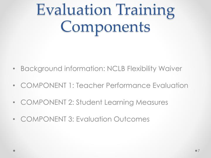 Evaluation Training Components