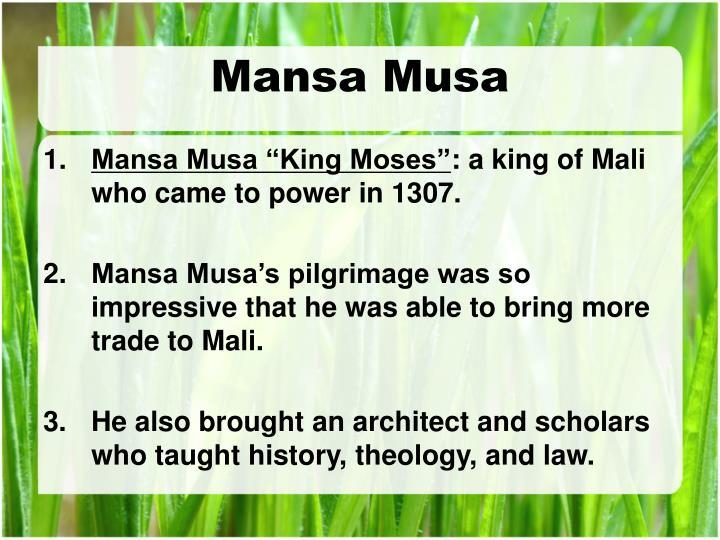 analyzing mansa musas pilgrimage essay