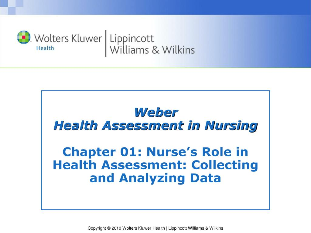 Ppt Weber Health Assessment In Nursing Powerpoint Presentation Free Download Id 5273762 There is a basic format of these kinds. weber health assessment in nursing