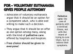 for voluntary euthanasia gives people autonomy2