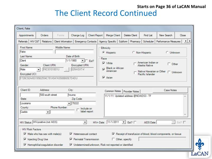 The Client Record Continued