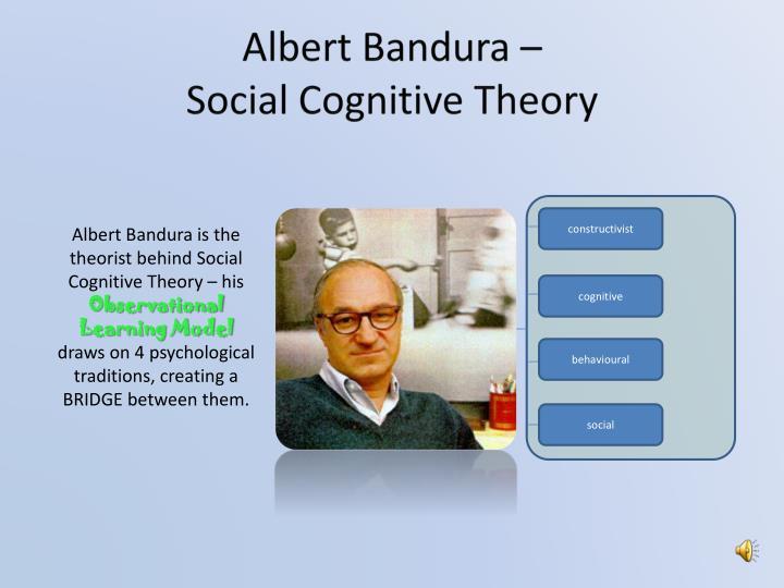 Albert Bandura –
