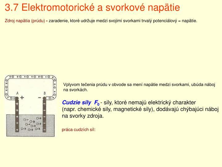 3.7 Elektromotorické a svorkové napätie