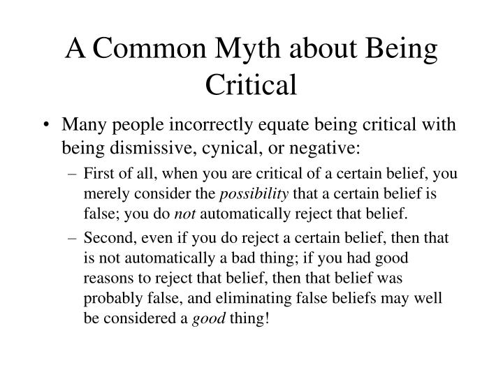 A Common Myth about Being Critical