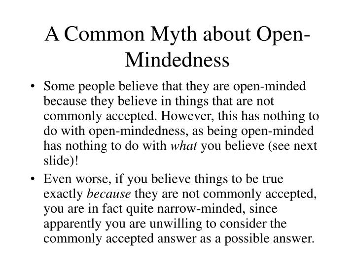A Common Myth about Open-Mindedness