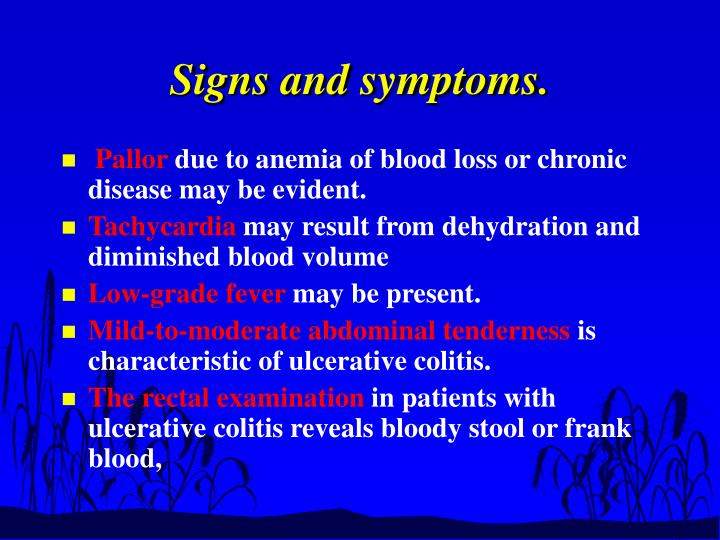 Signs and symptoms.