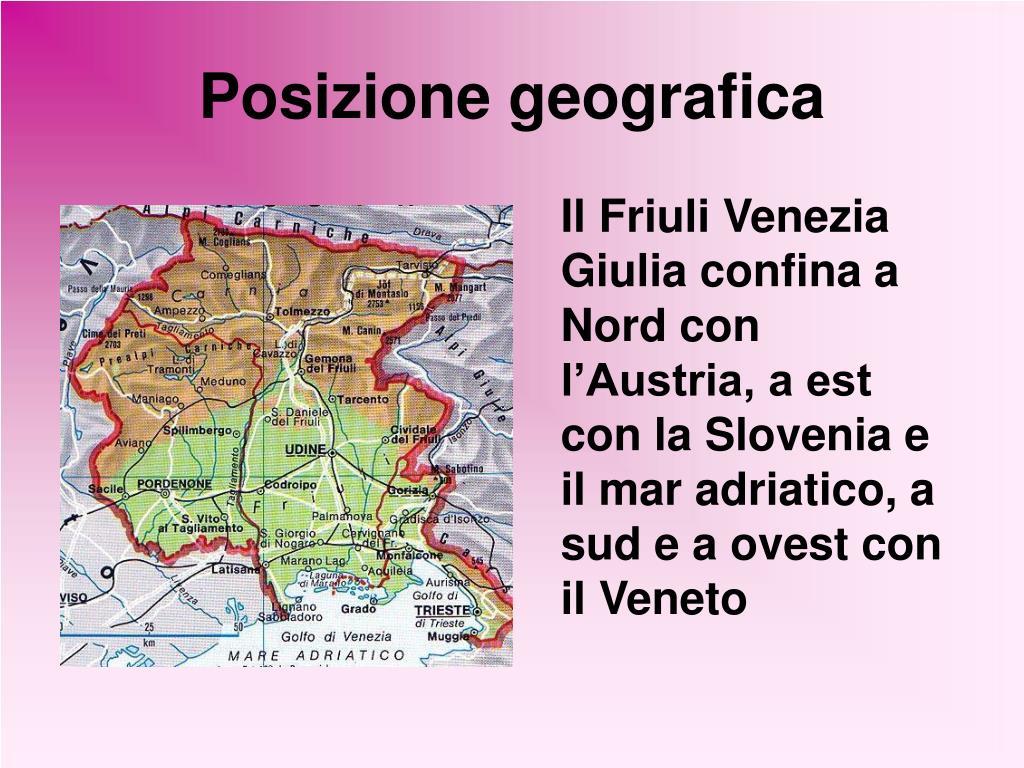 Cartina Fisica Del Friuli Venezia Giulia.Ppt Friuli Venezia Giulia Powerpoint Presentation Free Download Id 5275719