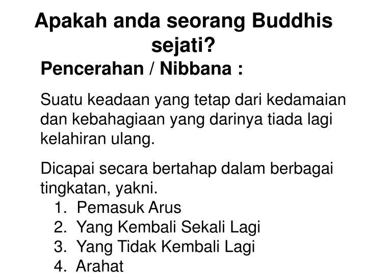 Pencerahan / Nibbana :