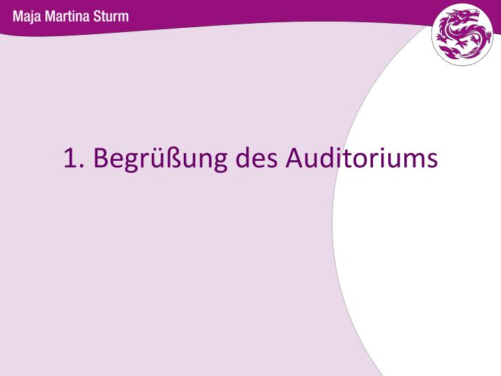1 begr ung des auditoriums