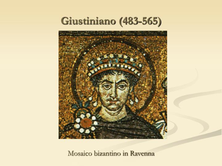 Giustiniano (483-565)