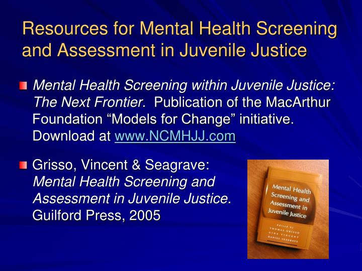mental screening Child welfare professionals may be some of the first to identify the mental or behavioral health needs of children and youth it's important that staff have the appropriate tools to adequately screen children and youth to identify these needs and make appropriate referrals to related professionals who can complete a more comprehensive.