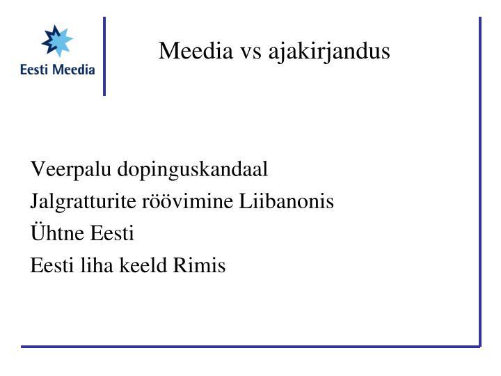 Meedia vs ajakirjandus