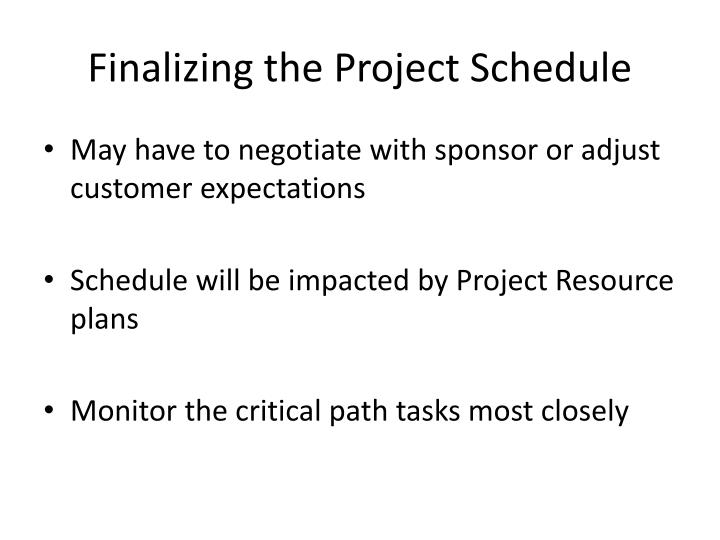 Finalizing the Project Schedule