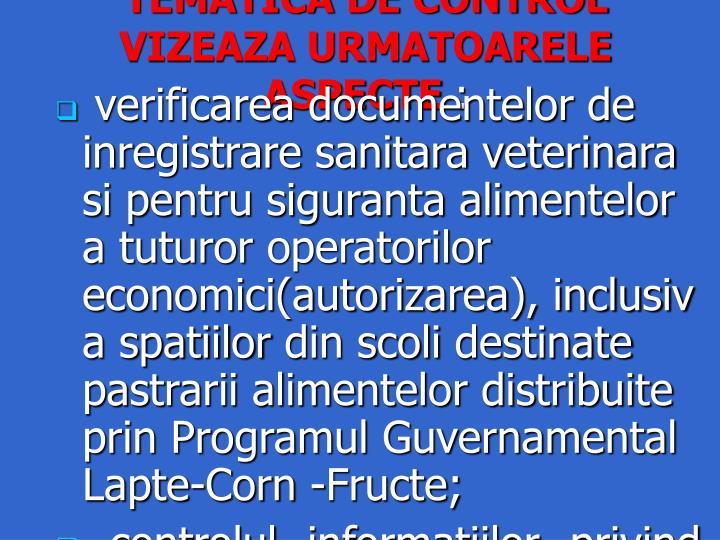 TEMATICA DE CONTROL VIZEAZA URMATOARELE ASPECTE