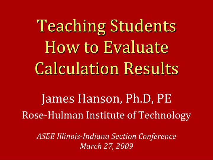 teaching students how to evaluate calculation results n.