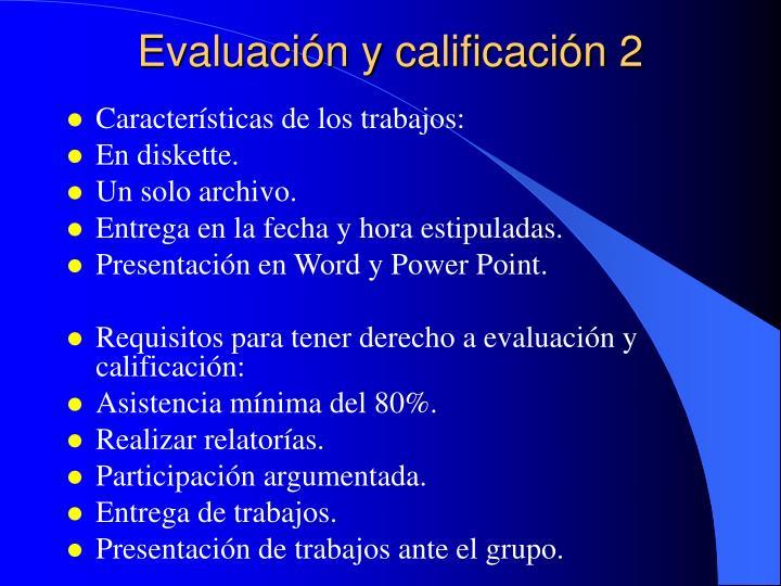 Evaluación y calificación 2