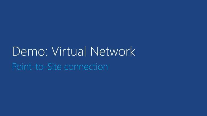 Demo: Virtual Network
