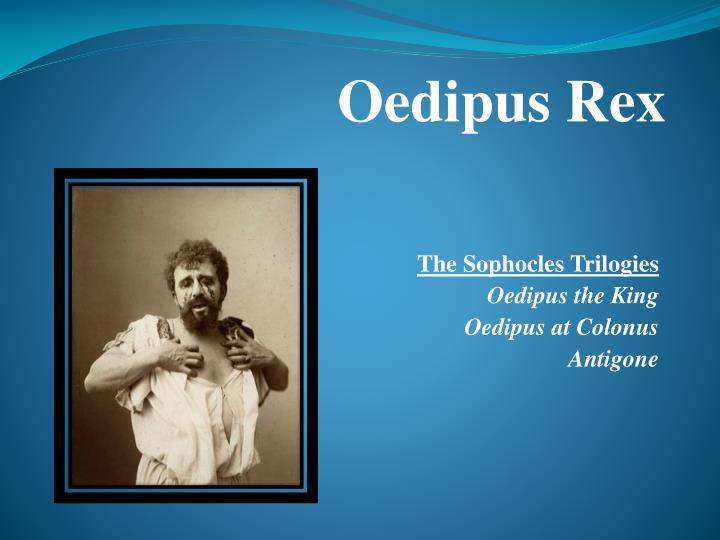 an analysis of oedipus character in oedipus by sophocles An explanation of oedipus' role in sophocles' oedipus rex.