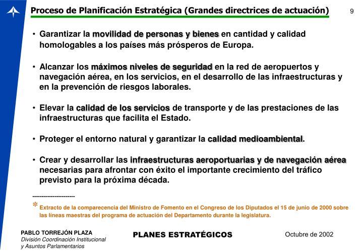 Proceso de Planificación Estratégica (Grandes directrices de actuación)