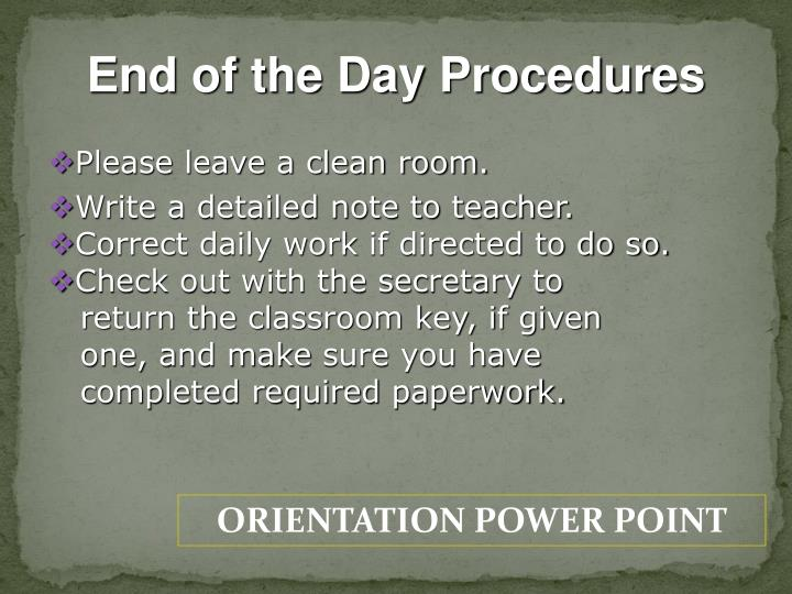 End of the Day Procedures