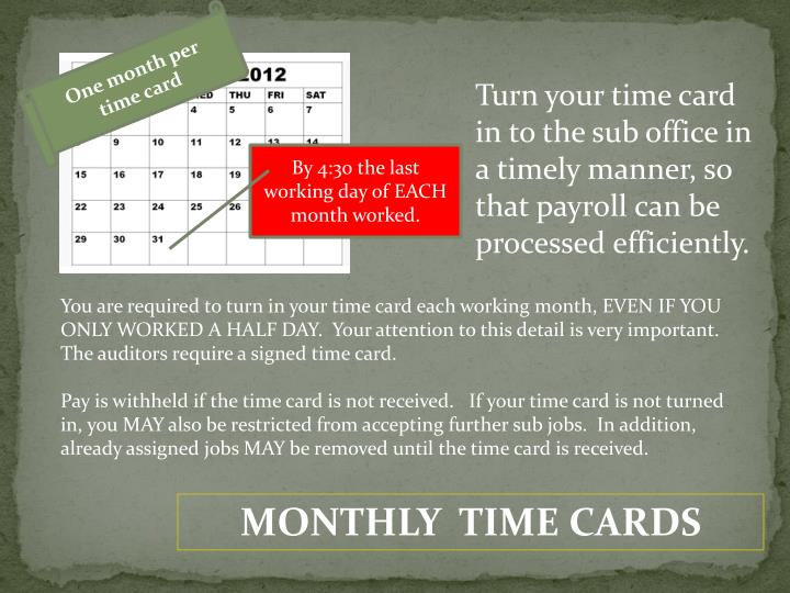 One month per time card